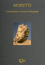 Carlo Beretta e i Visconti di Brignano. Ediz. illustrata