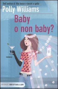 Baby o non baby?