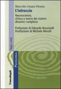 L'intreccio. Neuroscienze, clinica e teoria dei sistemi dinamici complessi