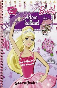 Adoro ballare! I can be. Barbie.