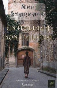 """Un'Italiana non Italiana. Le Peripezia di una """"Straniera"""" in Italia"""