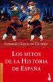 Los mitos de la historia de españa(