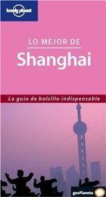 Lo mejor de shanghai (