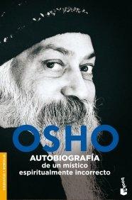 Autobiografia de un mistico espiritualmente incorrecto (