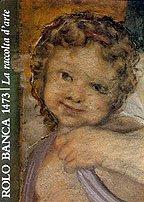 Rolo Banca 1473. La raccolta d'arte