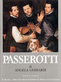 Bartolomeo Passerotti pittore (1529-1592). Catalogo generale