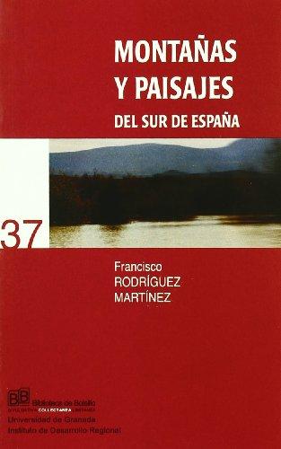 Montañas y paisajes del sur de españa