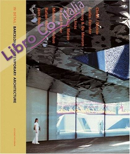In detail: barcelona contemporary architecture (english)