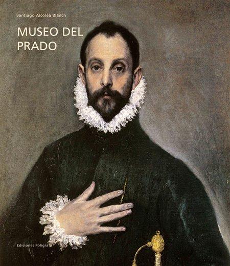 Museo del prado. [Spanish Ed.]
