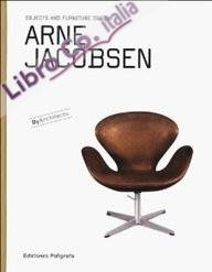 Arne Jacobsen. Objects and furniture design. [English Edition]
