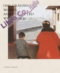 Dan graham (english) works and collected writings