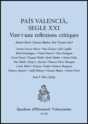 Pais valencia, segle xxi. vint-i-una reflexions critiques