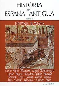 Historia de españa antigua. tomo 2: hispania romana