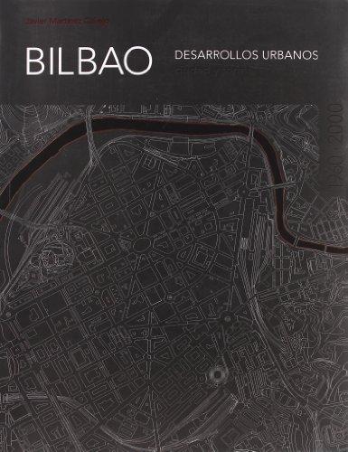 Bilbao. desarrollos urbanos