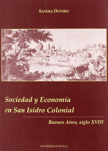 Sociedad y economia en san isidro colonial. buenos aires, siglo xviii