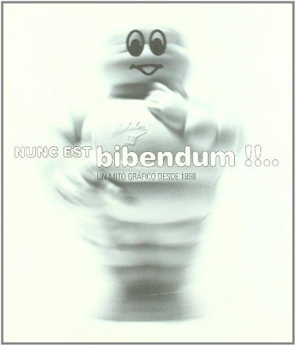 Nunc est bibendum!!-- : un mito grafico desde 1898 (cat.exposicion) + 1 dvd.