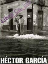 Hector garcia: obra fotografica