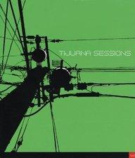 Tijuana sessions (cat.exposicion) (esp-ing)