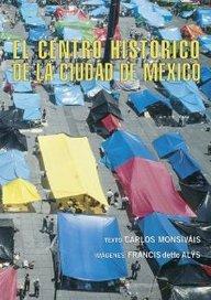 El centro historico de la ciudad de mexico