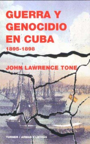 Guerra y genocidio en cuba 1895