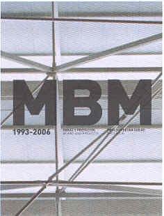 Mbm 1993-2006. obras y proyectos.