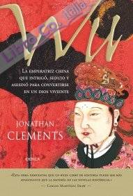 Wu, emperatriz de china y dios viviente