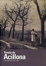 Tomas de acillona: fotografias (1932-1957) (cat.exposicion)