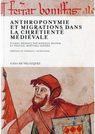 Anthroponymie et deplacements , migrations, reseaux, metissage dans la chretiente medievale