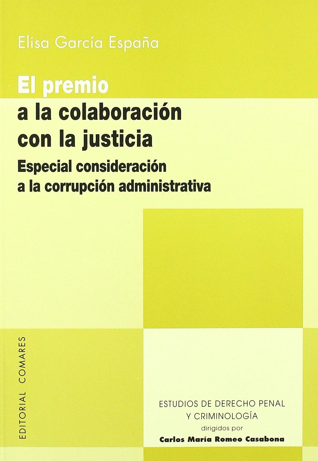 El premio a la colaboracion con lajusticia