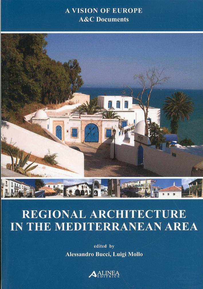 Regional Architecture in the Mediterranean Area.