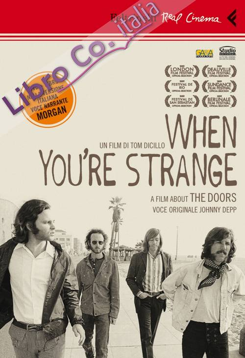 When you're strange. A film about the doors. DVD. Con libro.