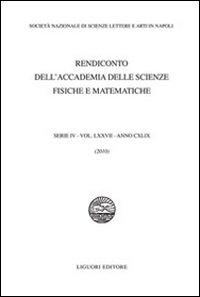Rendiconto dell'Accademia delle scienze fisiche e matematiche. Serie IV. Vol. 77