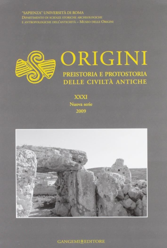 Origini. Preistoria e protostoria delle civiltà antiche. Vol. 31