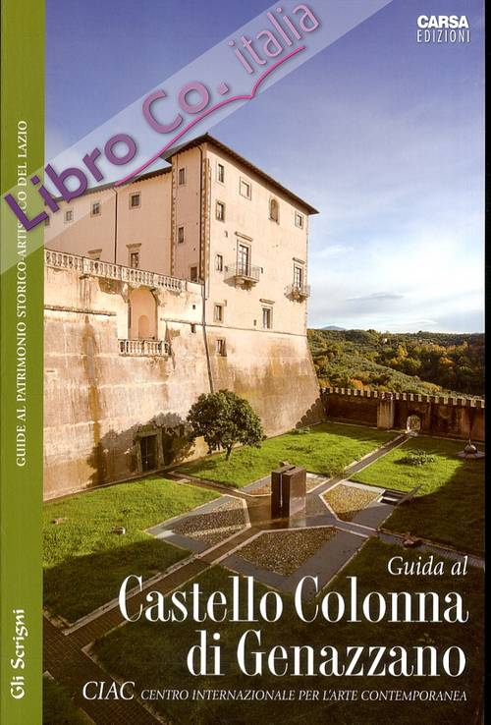 Guida al Ciac. Castello Colonna di Genazzano.