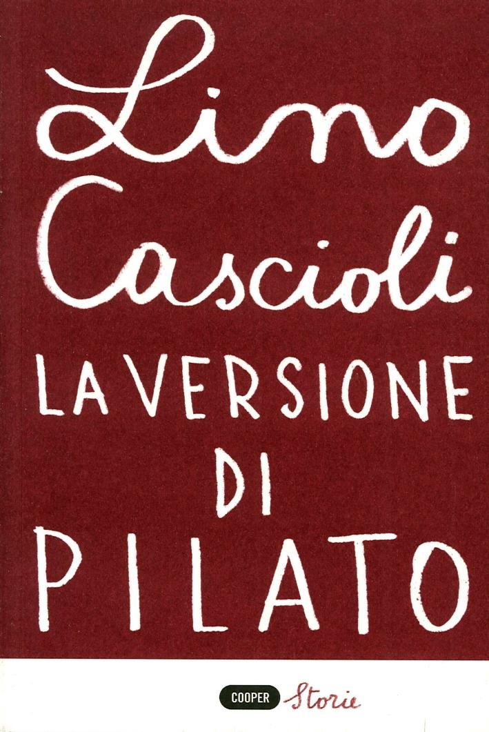La Versione di Pilato.