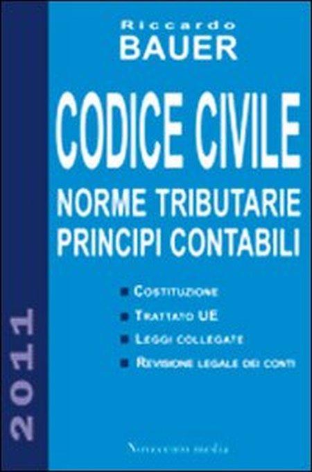 Codice civile. Norme tributarie, principi contabili.