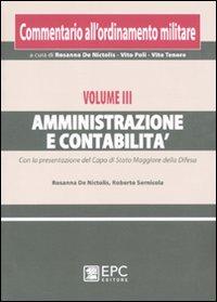 Commentario all'ordinamento militare. Vol. 3: Amministrazione e contabilità.