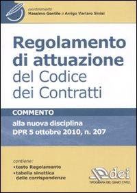 Regolamento di attuazione del codice dei contratti