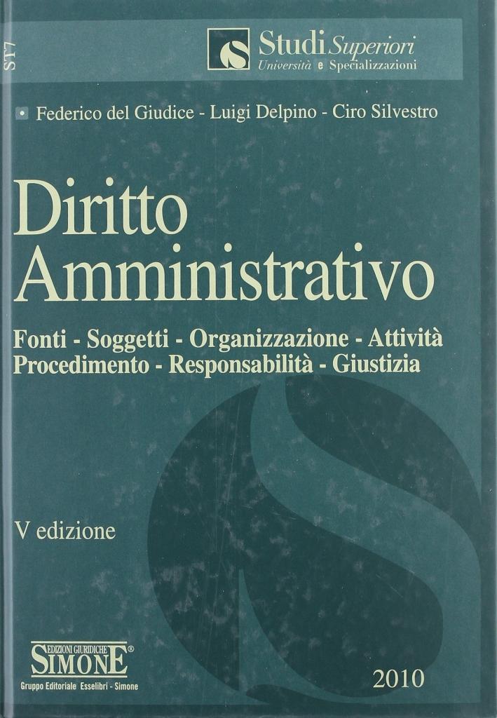 Diritto civile 2010-Diritto penale. Parte generale 2010-Diritto amministrativo 2010-Diritto amministrativo. Appendice di aggiornamento 2010.