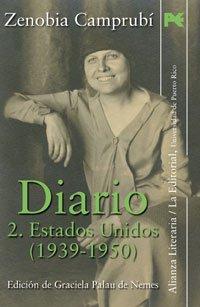 Diario, ii: estados unidos (1939-1950).