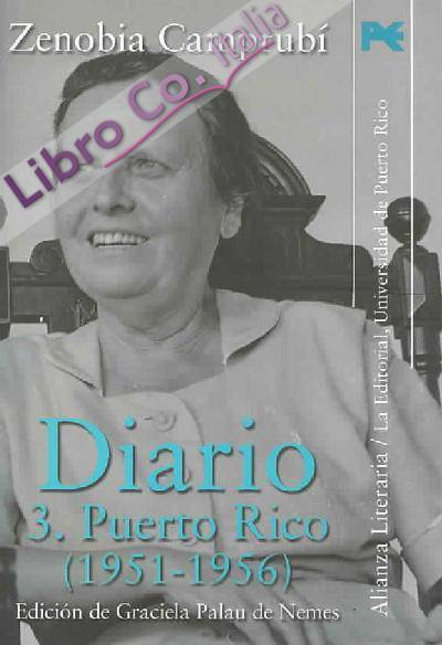Diario, iii: puerto rico (1951-1956).