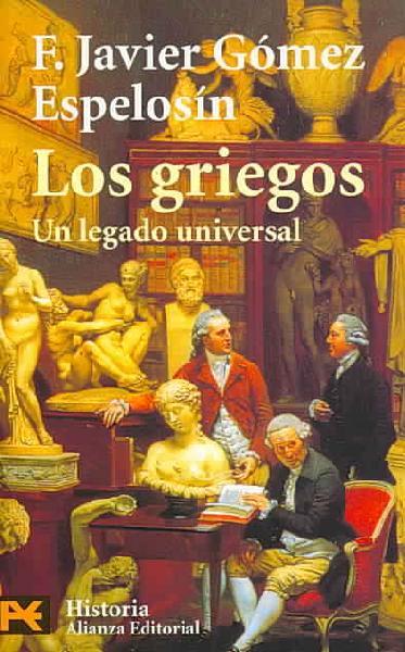 Los griegos, un legado universal.
