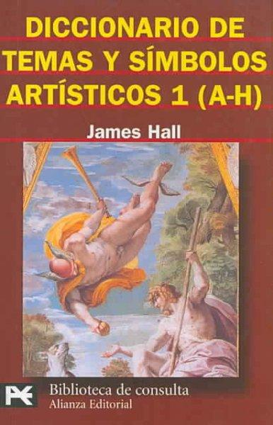 Diccionario de temas y simbolos artisticos vol. i a-h