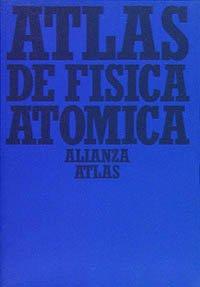 Atlas de fisica atomica
