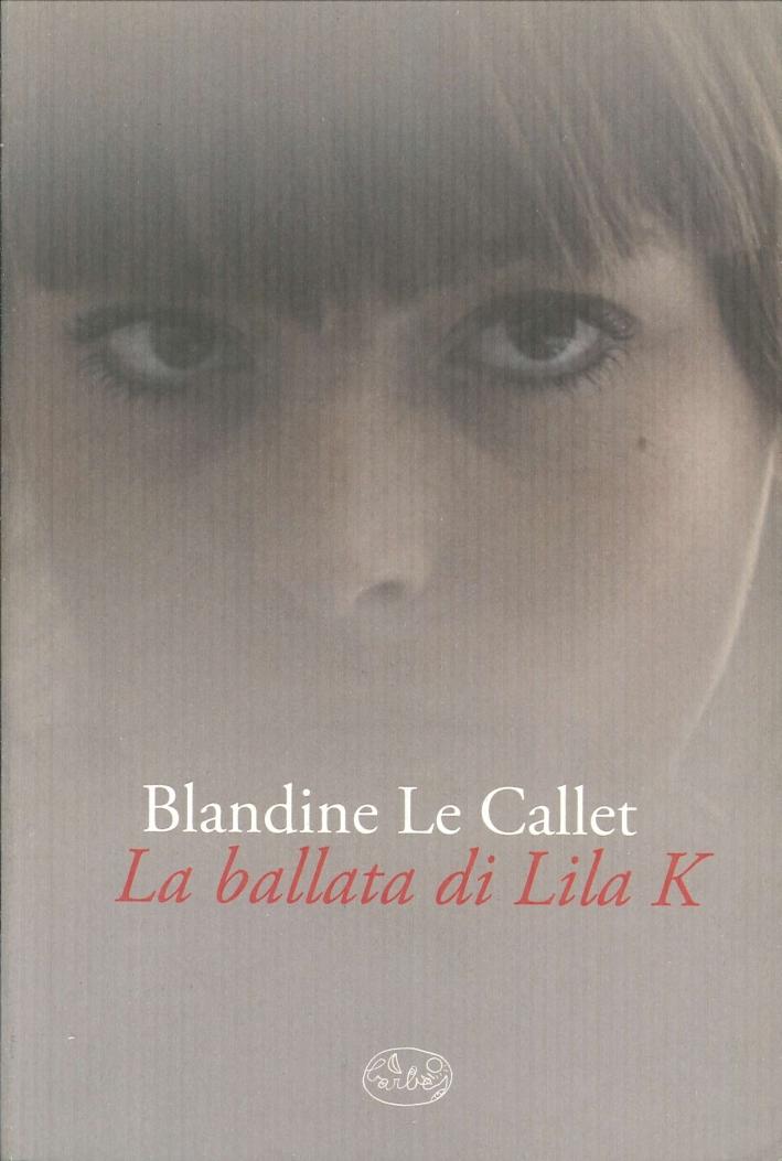 La ballata di Lila K.
