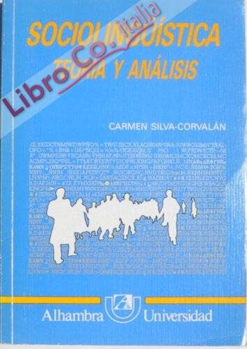 Sociolinguistica. teoria y analisis.