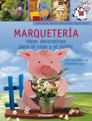 Marqueteria: ideas decorativas para la casa y el jardin