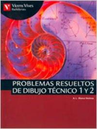 Problemas resueltos de dibujo tecnico 1 y 2