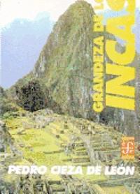 Grandeza de los incas.