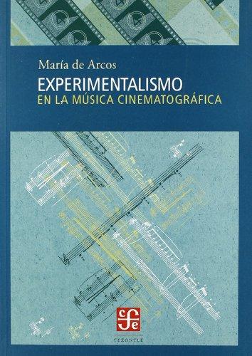 Experimentalismo en la musica cinematografica.